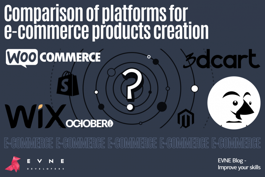 EVNE Developers blog - comparison of the platforms for e-commerce products