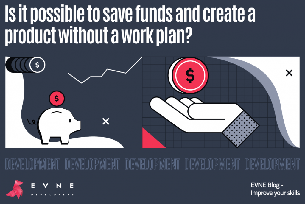 EVNE Developers blog - product development without work plan