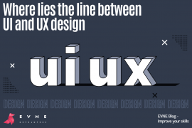 EVNE Developers blog - the difference between ui and ux design