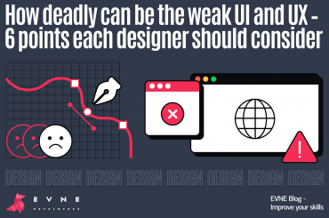 EVNE Developers blog - Design - mistakes of the UI and UX and how to avoid them