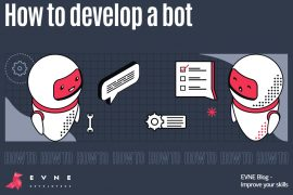 EVNE Developers blog article - How to develop a bot