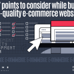 EVNE Developers blog - Points to consider while developing an E-Commerce website